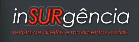 """IPDMS lança a """"InSURgência: revista de direitos e movimentos sociais"""""""