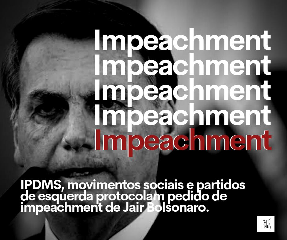 IPDMS assina o pedido coletivo de impeachment de Bolsonaro