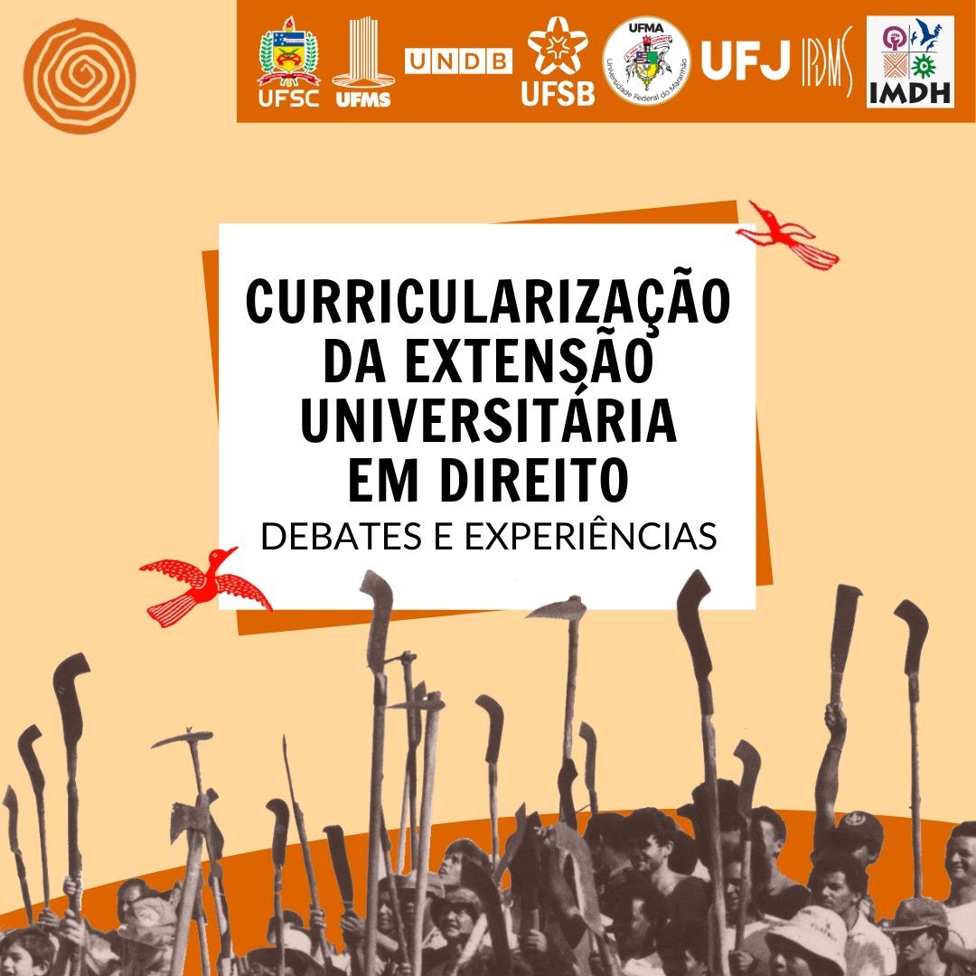 Curricularização da Extensão Universitária em Direito: debates e experiências